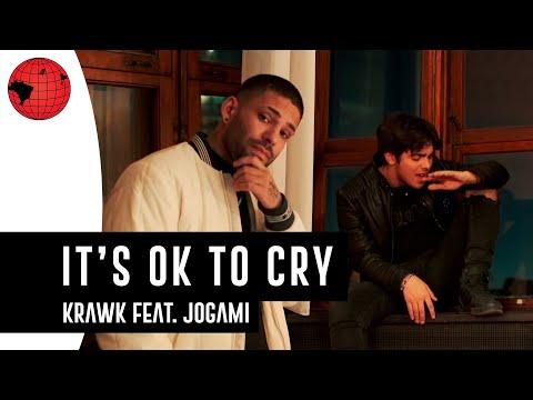 Krawk – Its Ok To Cry