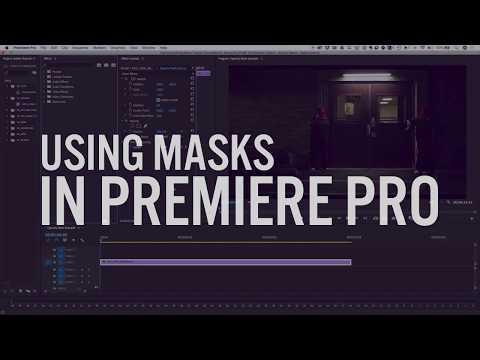 Using Masks in Premiere Pro with Matt Latham | Adobe Creative Cloud