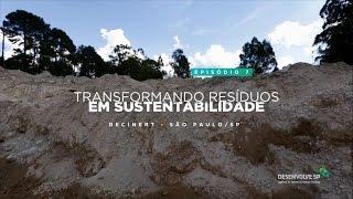 Episódio 7 – Transformando resíduos em sustentabilidade
