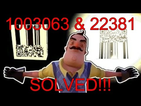 Hello Neighbor QR Code 1003063 Figured Out What It Means! And 22381 Solved! 1003063 and 22381 Solved