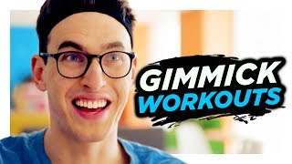 Gimmick Workouts Aren