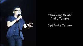 Gambar cover Cara yg Salah_Andre Tahaku