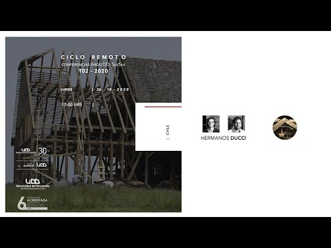 Conferencia SurSur: Hermanos Ducci para Arquitectura UDD SurSur