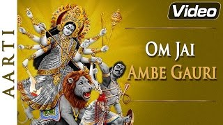 Om Jai Ambe Gauri | Maa Durga - Popular Aarti Song Hindi