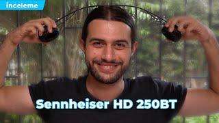 Uygun fiyatlı Sennheiser HD 250BT kulak üstü bluetooth kulaklık inceleme