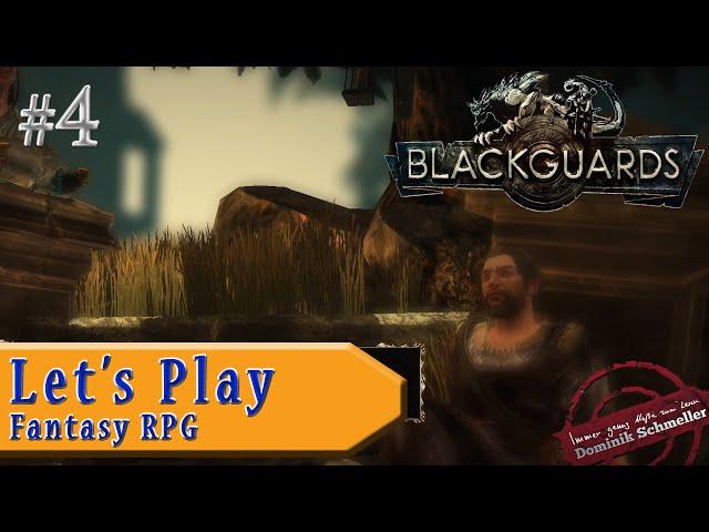 Let's Play Blackguards #4: Erinnerung an einen heißen Sommertag (Rollenspiel / blind)