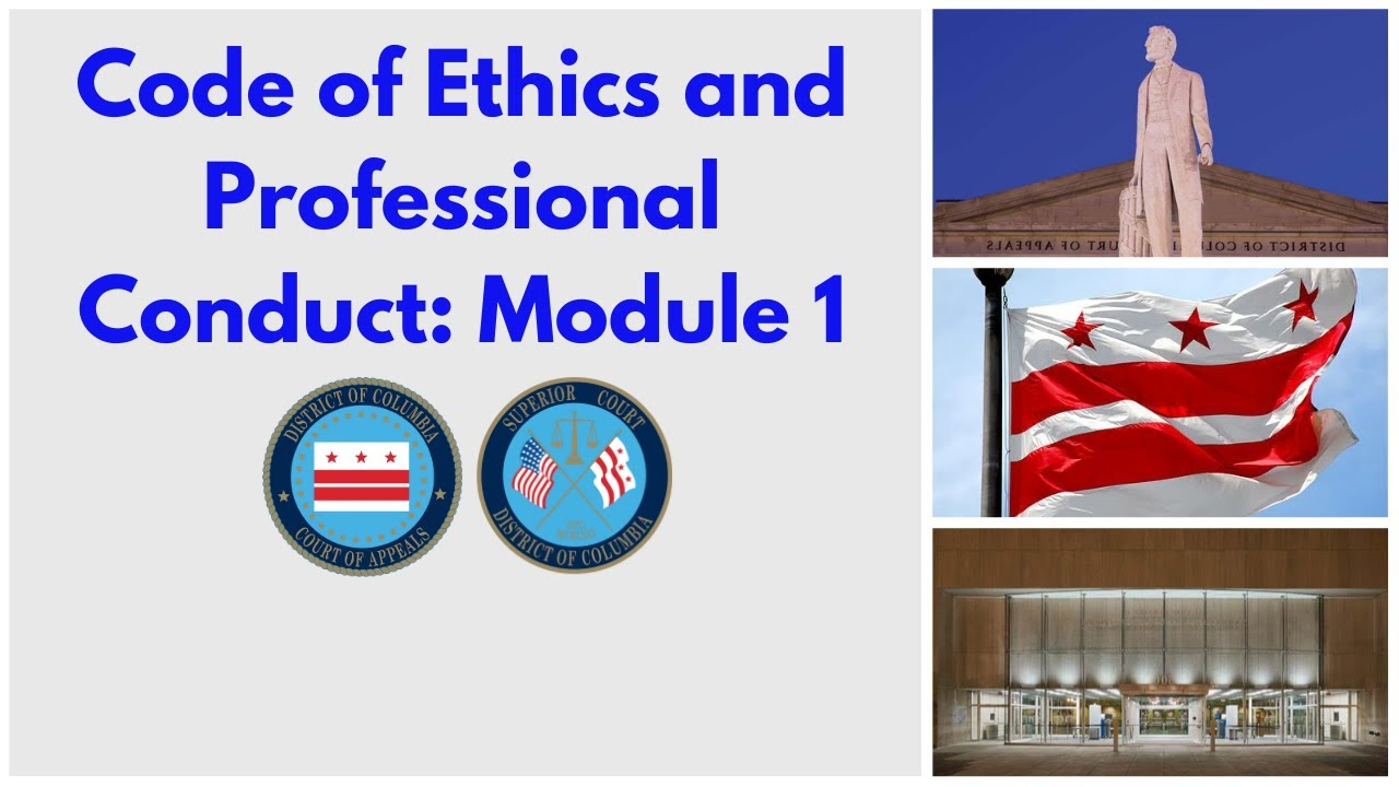 Code of Ethics and Professional Conduct: Module 1 - Introduction