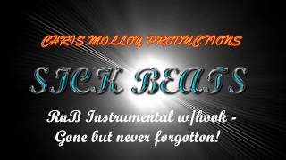sickbeats. rnb instrumental w/hook - gone but never forgotton (free download)