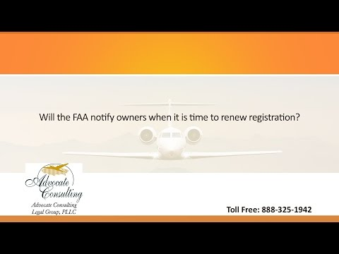 Will the FAA notify owners when it is time to renew registration?