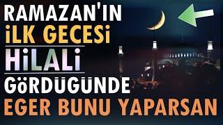 Dikkat! 24 Nisan Ramazan'ın İlk Gecesi