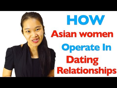 How do Asian women operate in relationships and dating