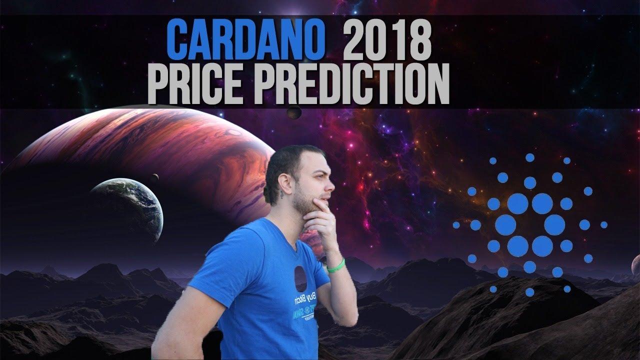 Cardano Price Prediction For 2018, 2019, 2020   ADA Forecast