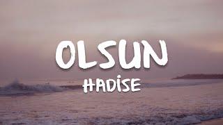 Hadise - Olsun (Sözleri/Lyrics)