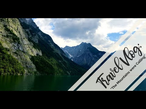 """TRAVEL VLOG: """"The Mountains were Calling"""" - lake Knigssee + mountain cows"""