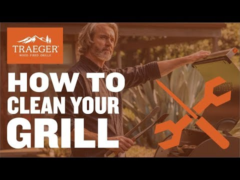 How to Clean Your Grill & Pellet Grill Maintenance   Traeger Grills