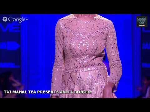 TAJ MAHAL TEA PRESENTS ANITA DONGRE - LAKME FASHION WEEK WINTER/FESTIVE 2014