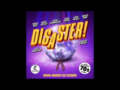 I Am Woman/That's the Way I Always Heard it to Be- Disaster the Musical
