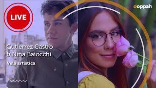 LIVE - Gutierrez Castro e Nina Baiocchi (Veia artística) | Ooppah PLAY