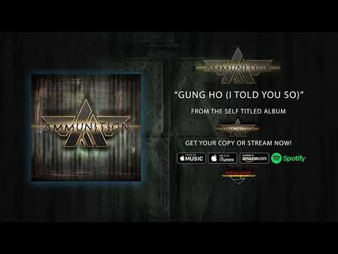 "Ammunition - ""Gung Ho (I Told You So)"" (Official Audio)"