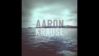 Aaron Krause All My Heart Official Song