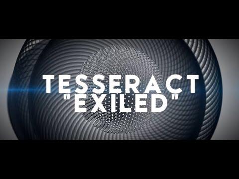 """TESSERACT - """"Exiled"""" (Lyric Video)"""