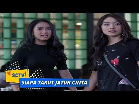 Highlight Siapa Takut Jatuh Cinta - Episode 213