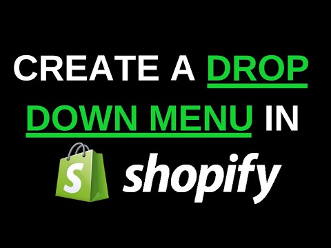 How To Create A Shopify Drop Down Menu | Fast & Easy Navigation Tutorial 2019