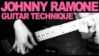 Johnny Ramone Guitar Technique