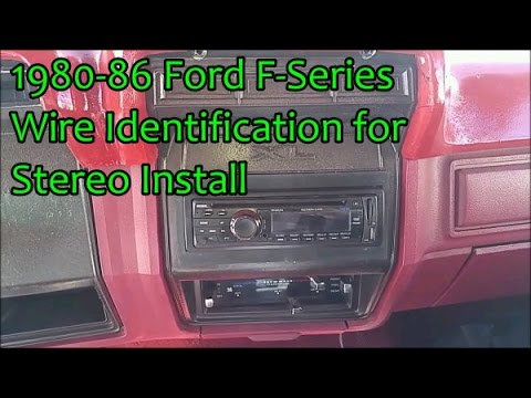 86 Ford F Series Stereo Wiring Identification For