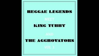 Reggae Legends Meet King Tubby And The Aggrovators Vol. 1