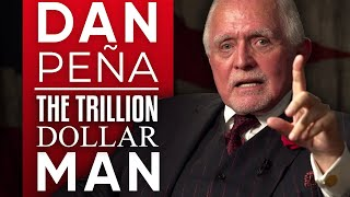 DAN PEÑA - THE TRILLION DOLLAR MAN - How To Turn Your Dreams …