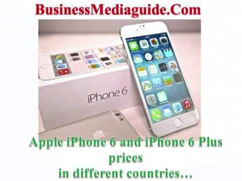 Apple iPhone 6 and iPhone 6 plus prices in different countries...