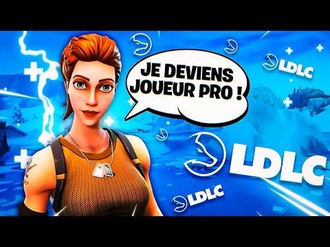 JE DEVIENS JOUEUR PRO POUR LA TEAM LDLC sur FORTNITE ?!