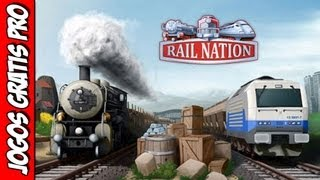 Rail Nation Gameplay [PTBR] - Jogos Gratis Pro