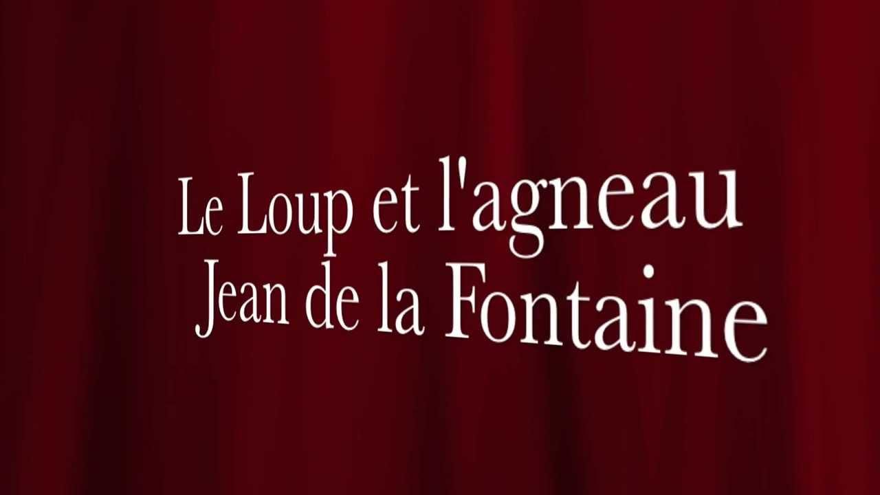 Poesie Le Loup Et L Agneau Jean De La Fontaine 1621 1695 Récitation élève Cm2