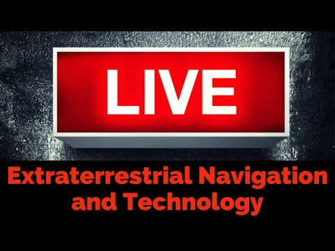 PART 2: Extraterrestrial Technology and Navigation - Live Session with the Surprise Guest
