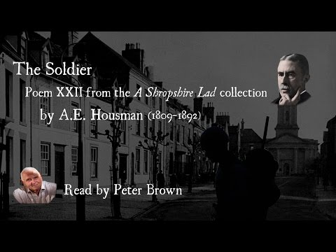 A Shropshire Lad: (XXII) The Soldier By AE Housman | Poetry Reading | #23