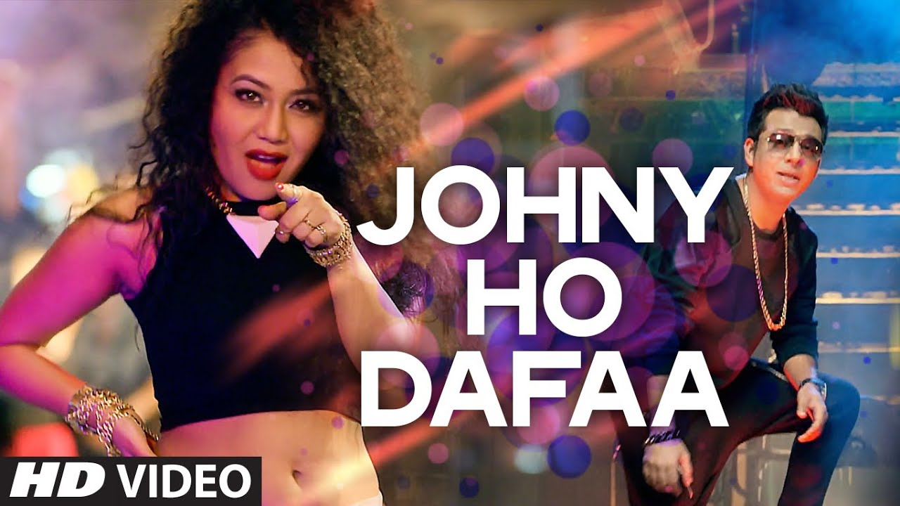'Johny Ho Dafaa' Video Song | Neha Kakkar | Tony Kakkar | T-Series