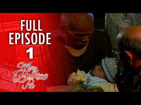 May Bukas Pa - Episode 1