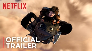 DreamWorks Dragons: Race to the Edge - Official Trailer - Netflix [HD]