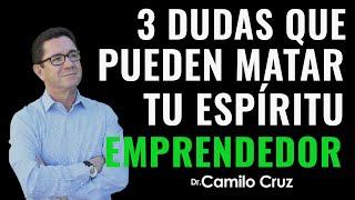 #NotasBreves | 3 dudas que pueden matar tu espíritu emprendedor