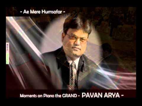 Ae Mere Humsafar - piano by PAVAN ARYA