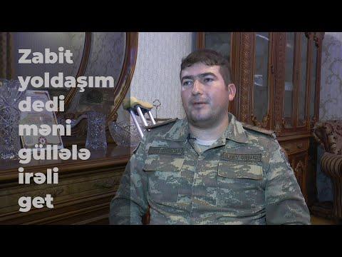"""""""Yaralı zabit yoldaşım dedi məni güllələ irəli get..."""""""