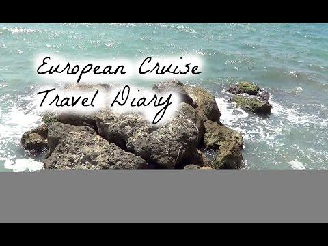 European Cruise Travel Diary
