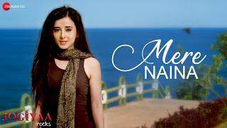 Mere Naina | Jogiyaa Rocks | Rohit Bakshi & Suzzane Mukherjee | Manjeera Ganguly & Altamash Faridi