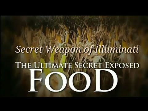 Secret Weapon of Illuminati –Food — It's a World Population Control Agenda in Hindi.