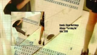 "Cloud Nothings - ""Turning On"" [Full LP] (2010)"