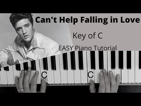 Can't Help Falling In Love -Elvis Presley (Key Of C)//EASY Piano Tutorial