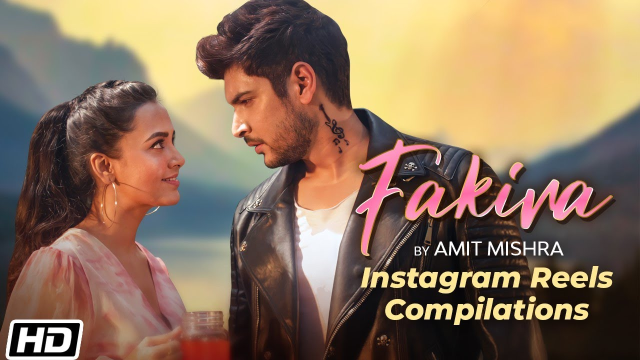 Fakira | Instagram Reels Compilation | Amit Mishra | Latest Hindi Songs 2021