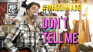 Madonna - Don't Tell Me - Acoustic cover (guitar, harmonica, vocals)
